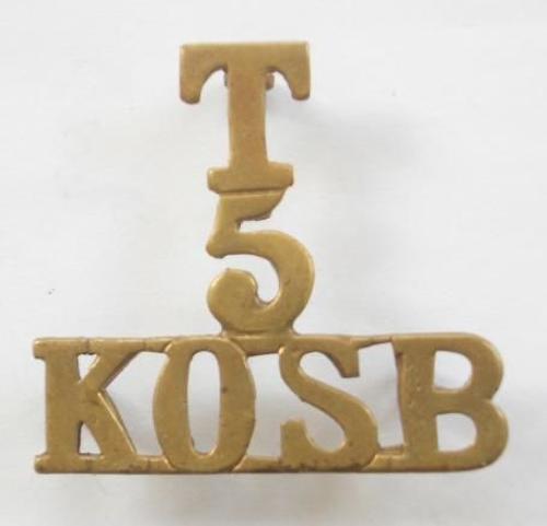 T / 5 / KOSB Brass King's Own Scottish Borderers Shoulder Title.circa 1908-21.