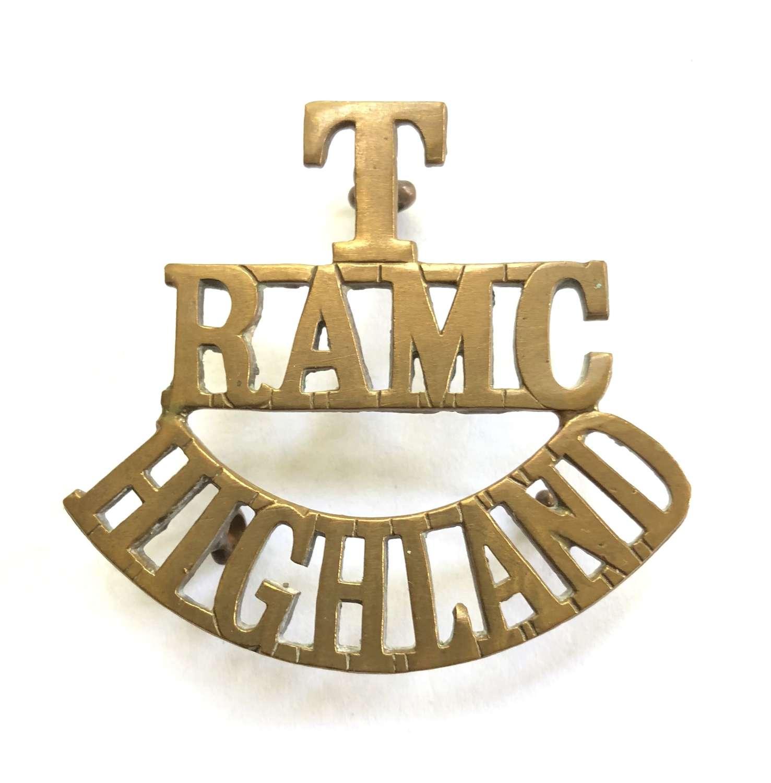 T / RAMC / HIGHLAND Scottish Royal Army Medical Corps shoulder title