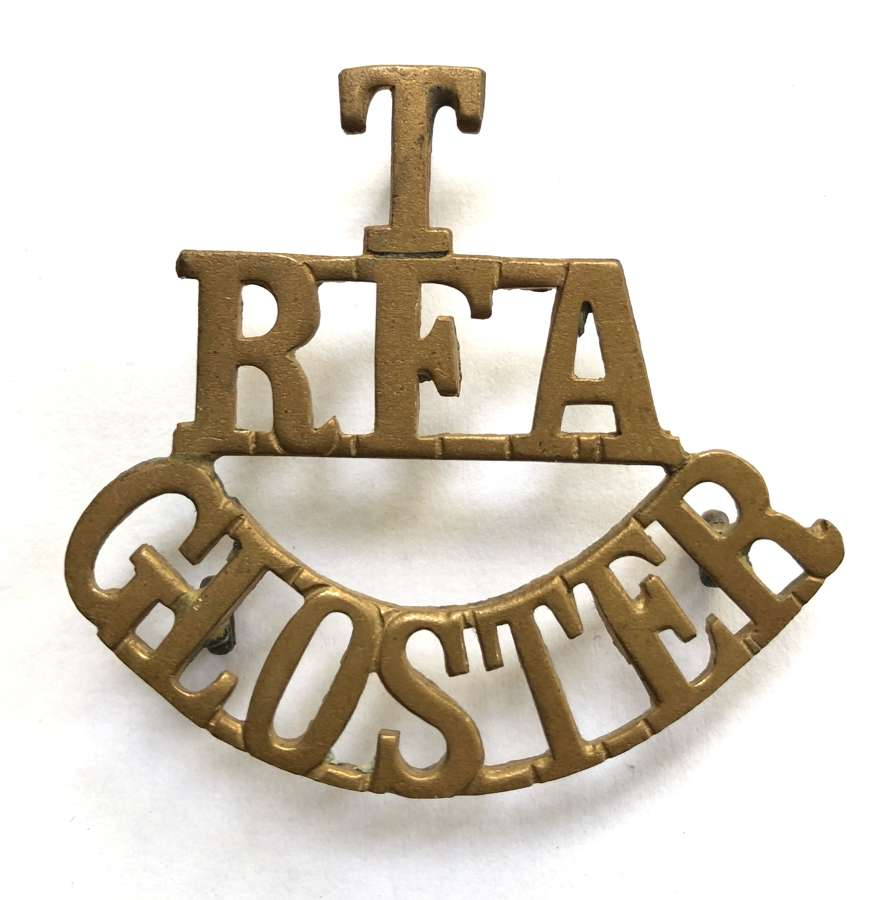 T / RFA / GLOSTER brass shoulder title circa 1908-21