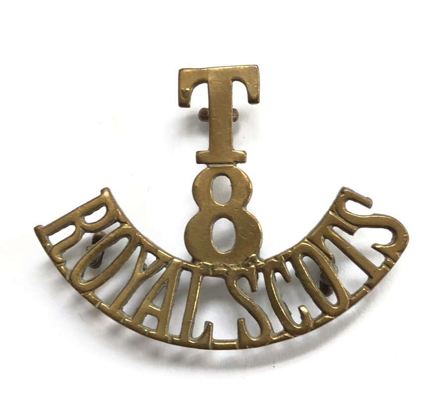T / 8 / ROYAL SCOTS brass Scottish shoulder title circa 1908-20
