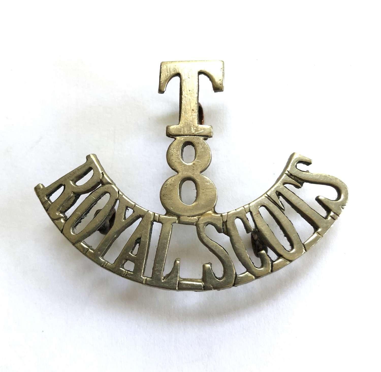 T / 8 / ROYAL SCOTS white metal Scottish shoulder title circa 1908-20