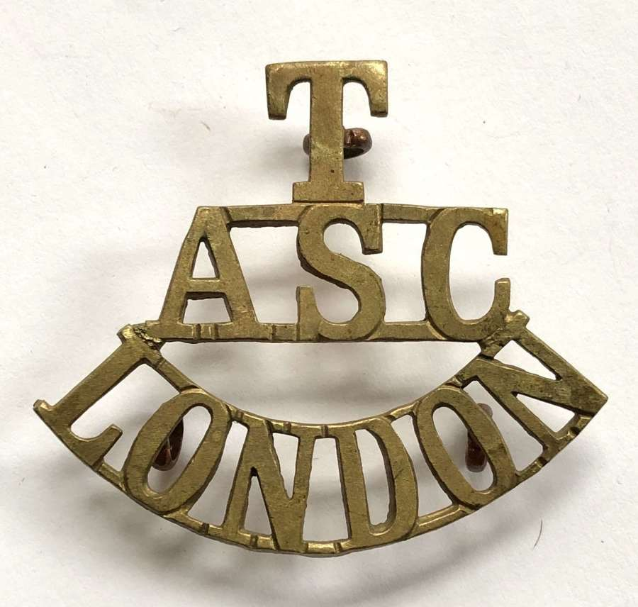T / ASC / LONDON brass Army Service Corps shoulder title c1908-21