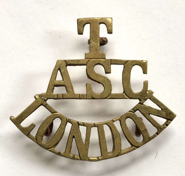 T / ASC / LONDON brass Army Service Corps shoulder title c1908-21