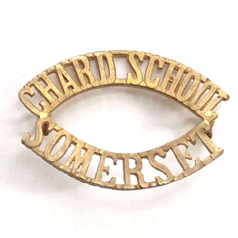 CHARD SCHOOL / SOMERSET brass OTC shoulder title.
