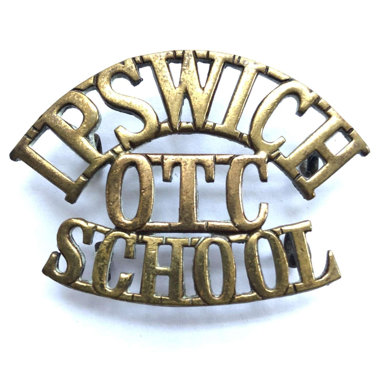 IPSWICH / OTC / SCHOOL shoulder title circa 1908-40