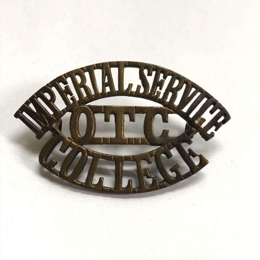 IMPERIAL SERVICE / OTC / COLLEGE shoulder title circa 1911-40